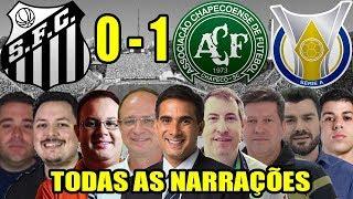 Todas as narrações - Santos 0 x 1 Chapecoense / Brasileirão 2018