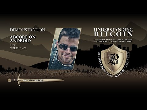 ABCore On Android By Udi Wertheimer - DEMO At Understanding Bitcoin - Day 1