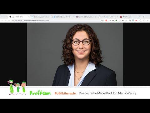 Politiktherapie: Das deutsche Mädel Prof. Dr. Maria Wersig