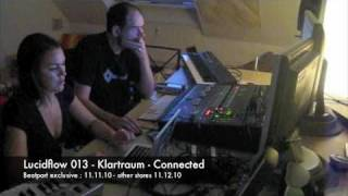 Lucidflow 013 - Klartraum - Connected - Making Of