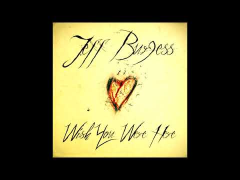 Jeff Burgess - Wish You Were Here [FULL ALBUM]