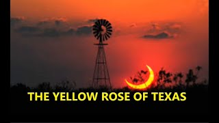 HISTORY OF THE YELLOW ROSE OF TEXAS