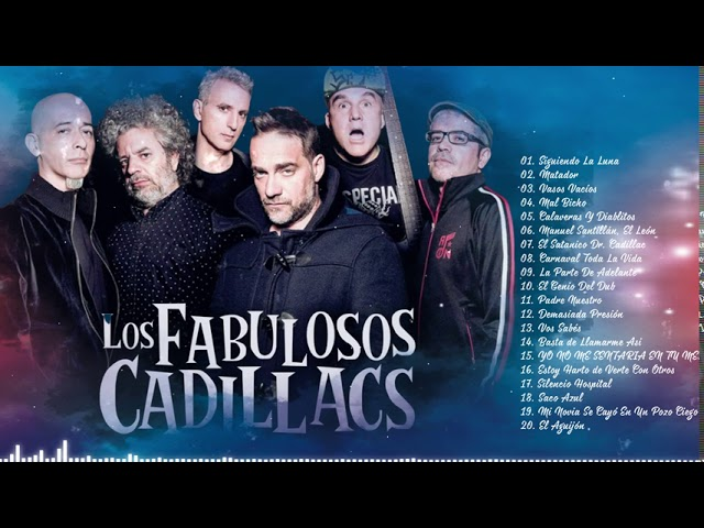Fabulosos Cadillacs Grandes Exitos Enganchados - Clasicos Rock En Español De Los 80 y 90