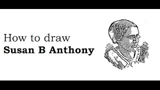 How to draw Susan B Anthony face drawing step by step