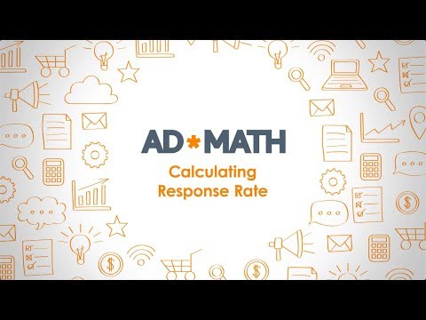 Response Rate: How to Calculate it and Why It Matters (#AdMath)