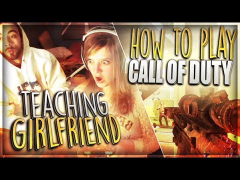 GIRLFRIEND PLAYS COD FOR FIRST TIME!