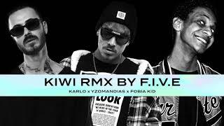 Yzomandias x Karlo x Fobia Kid - Kiwi [prod. F.I.V.E] Remix Contest Winner