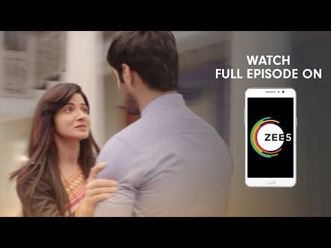 Aap Ke Aa Jane Se - Spoiler Alert - 17 Dec 2018 - Watch Full Episode On ZEE5 - Episode 235