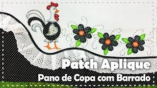 PANO DE COPA COM PATCH APLIQUE com Lili Negrão