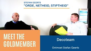 Ontmoet Stefan Geerts van Decoteam I Meet The Goldmember #2