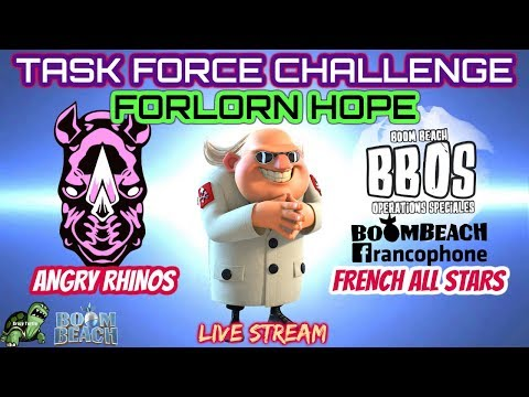 Boom Beach - TF CHALLENGE! LIVE on YouTube! Angry Rhinos vs French All Stars - FORLORN HOPE