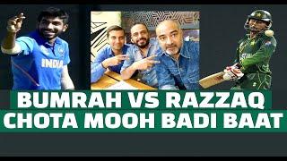 Bumrah vs Razzaq Chota Mooh Badi Baat