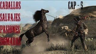 Red Dead Redemption - Cap 5 - Caballos salvajes, pasiones domadas.