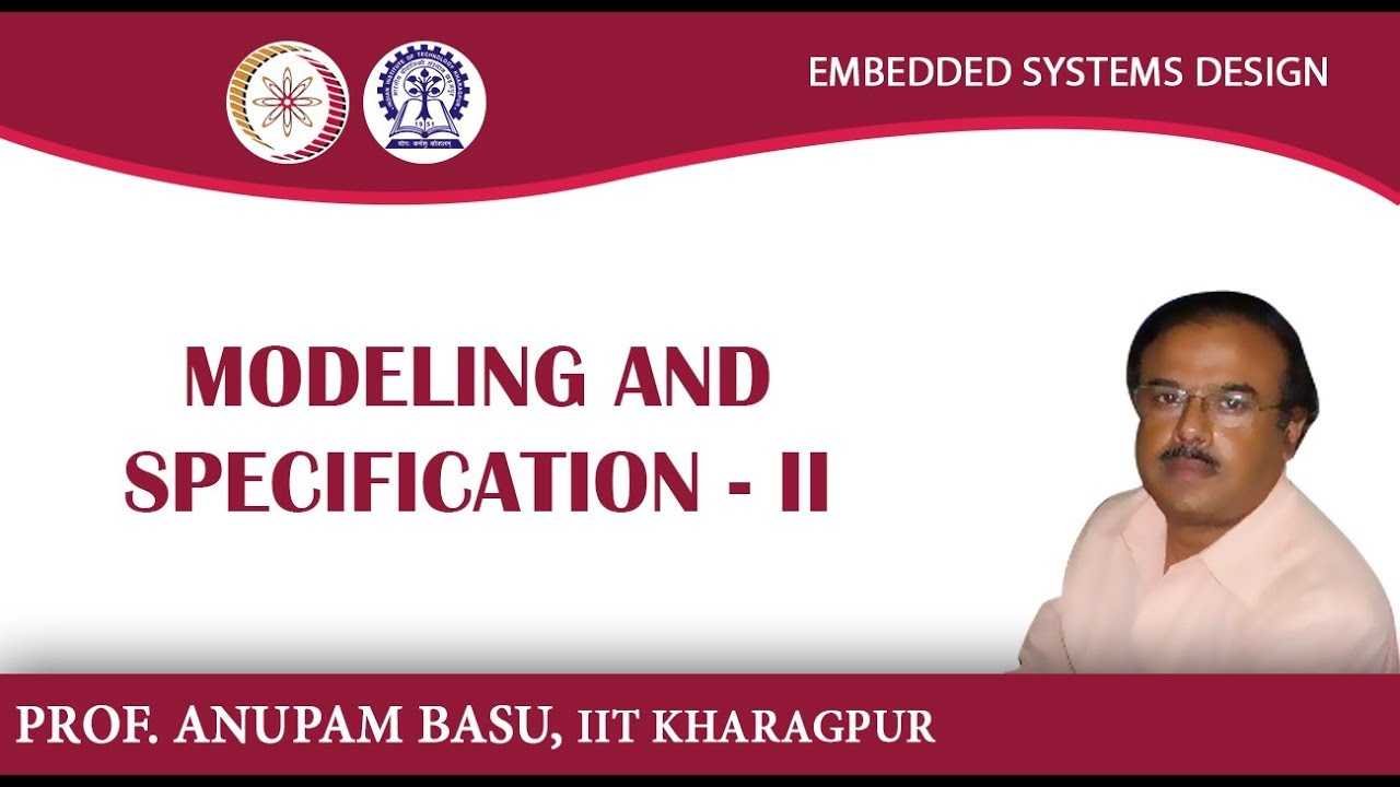 Embedded Systems Design (Prof  Anupam Basu, IIT Kharagpur): Lecture