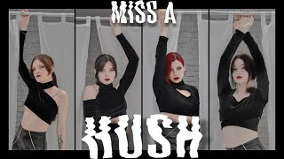 [KPOP IN PUBLIC] Miss A (미쓰에이) - Hush cover dance by TOXIC G…