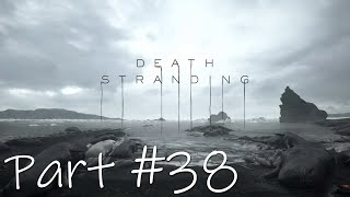 Let's Play - Death Stranding Part #38