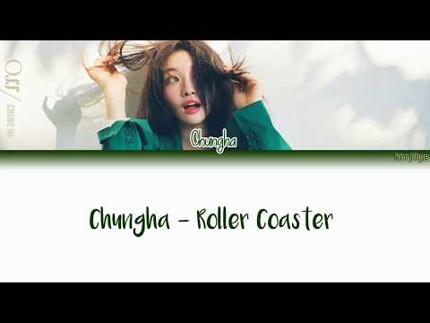 Kim Chung Ha (청하) – Roller Coaster Lyrics (Han|Rom|Eng)