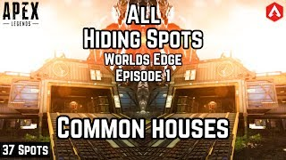 37 HIDING SPOTS Ep 1: 'World's Edge' COMMON HOUSES! Effective For Ranked End Circles Apex Legends