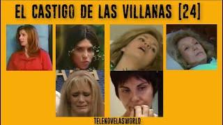 EL CASTIGO DE LAS VILLANAS (PARTE 24)