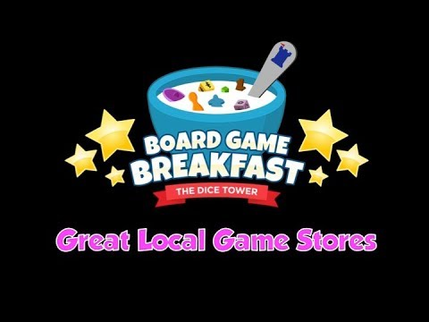 Board Game Breakfast  - Great Local Game Stores