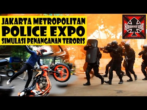 Teroris di Jakarta Metropolitan Police Expo (Simulasi Penanganan Teroris) Straightlinex