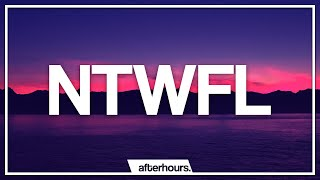Sam Dew - NTWFL (Lyrics)