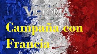"Victoria 2 | Campaña con Francia | #1 | ""Guerra con Prusia"""