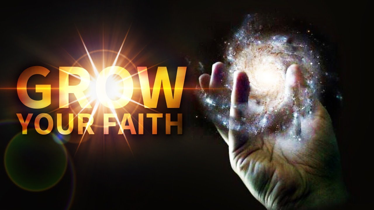 Grow Your Faith And God Will Speak To Your Spirit