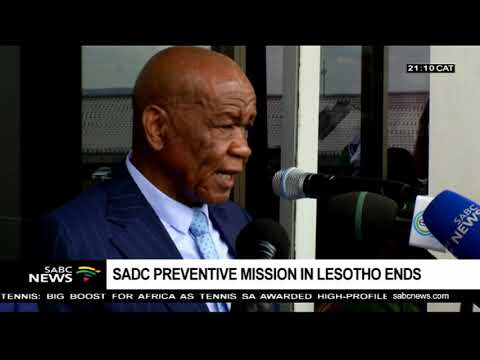 SADC preventive mission in Lesotho comes to an end
