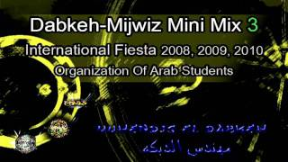 dabkeh mijwiz 2010 mini mix 3 organization of arab students
