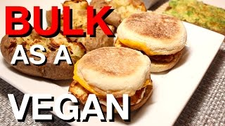 Vegan Bodybuilding Full Day of Eating While Bulking  | Vegan fast food recipes!