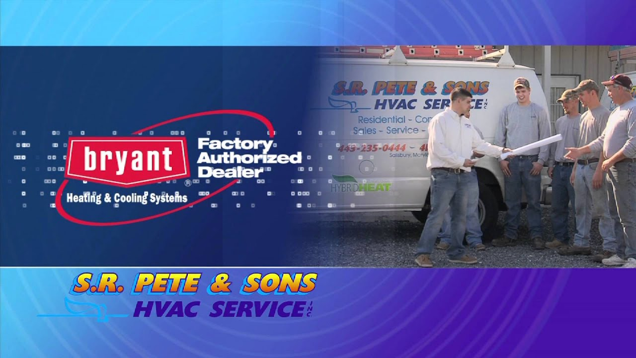 Bryant Sr Pete Son S Salisbury Md Hvac Installation And Service