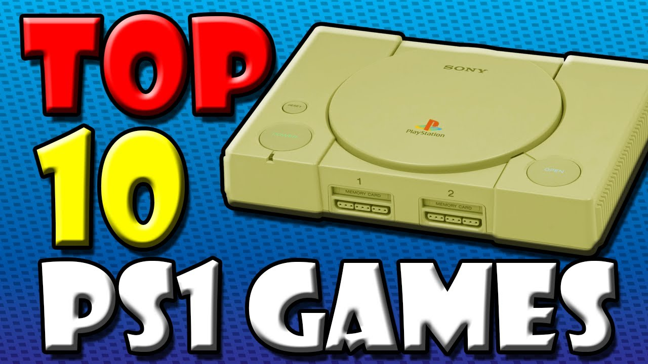Top 10 Playstation One Games - YouTube