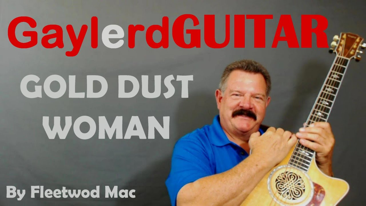 Gold Dust Woman By Fleetwoood Mac Guitar Lesson Learn To Play