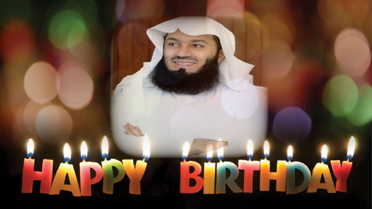 Celebrating Birthdays In Islam? Ask Mufti Menk YouTube