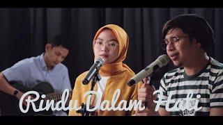 Gambar cover Wulan Ft. Azmi Rindu Dalam Hati (Original Song Arsy Widianto ft Brisia Jodie)