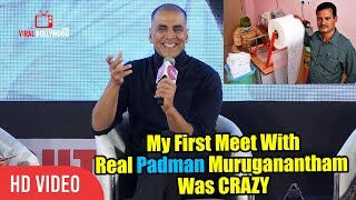 My First Meet With Real Padman Muruganantham Was CRAZY | Akshay Kumar | PADMAN