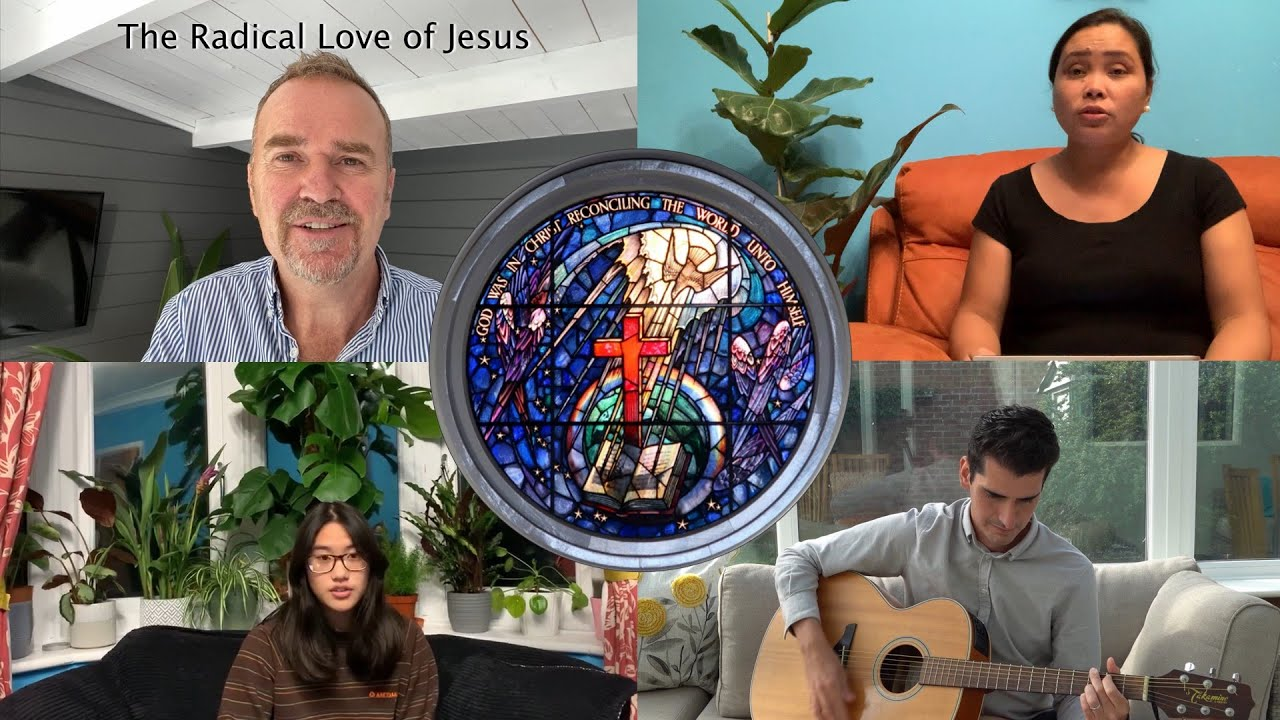 The Radical Love of Jesus - 4th October 2020 - Worthing Baptist Church