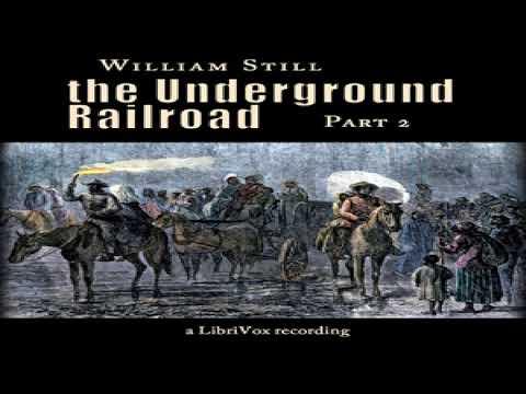 Underground Railroad, Part 2 | William Still | Biography & Autobiography, Modern (19th C) | 2/5