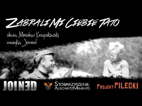 Zabrali Mi Ciebie Tato (muzyka JOINED, sł. Mirosław Krzyszkowski)