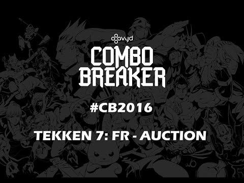 Combo Breaker #CB2016 | TEKKEN 7:FR - AUCTION