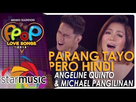 Angeline Quinto & Michael Pangilinan - Parang Tayo Pero Hindi (Official Music Video)