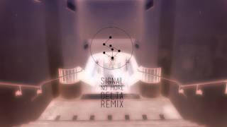 Signal - No More (Solace Remix)