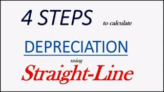 4 Steps to Calculate Depreciation using the Straight Line Method
