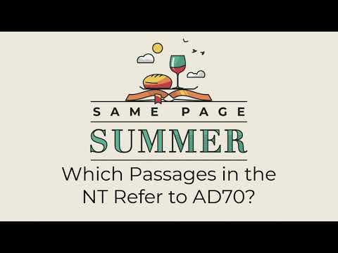 Download Summer Ep. 7: Which Passages in the NT Refer to AD70? (Eschatology #2)