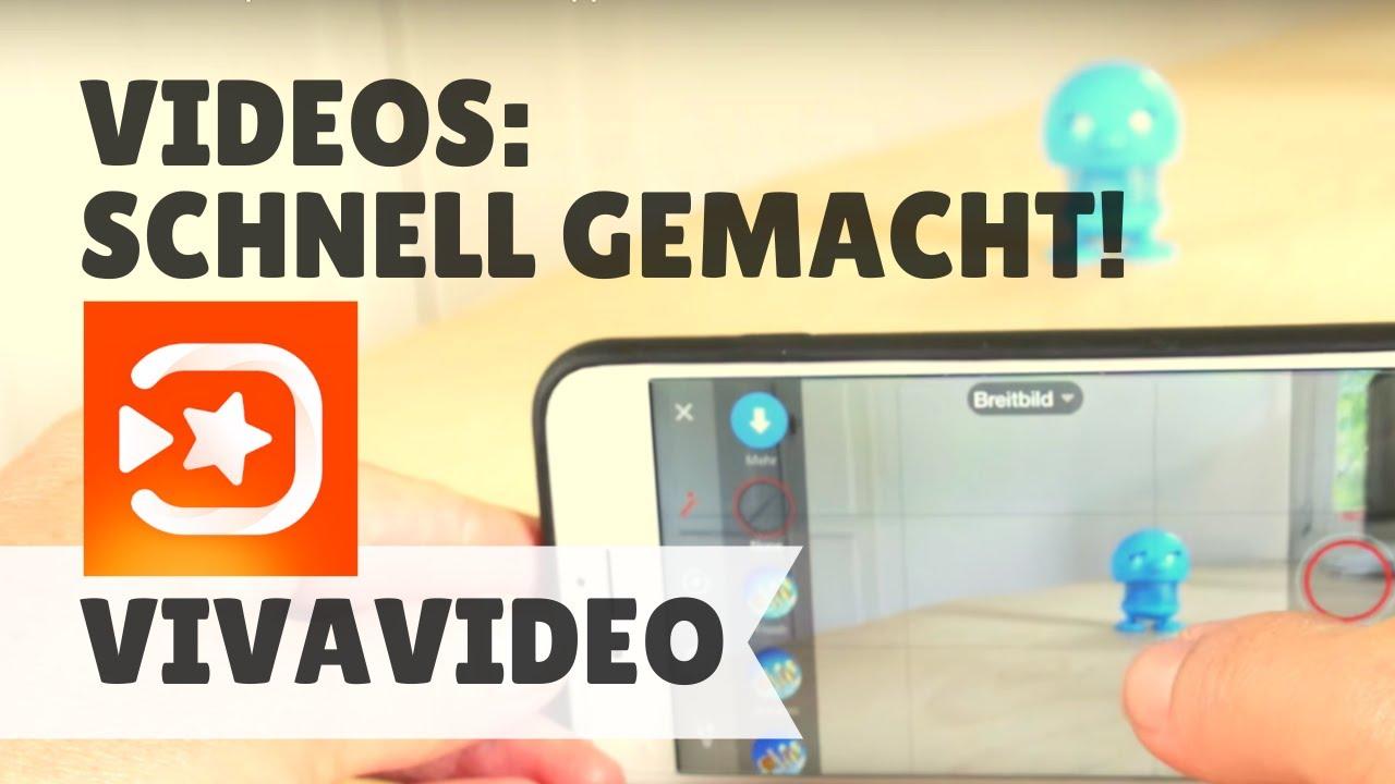 Schnell Videos Produzieren Mit Der App Vivavideo