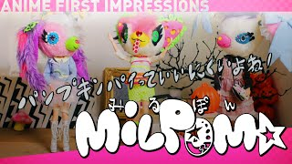 MILPOM★ - And Hell Followed - Anime First Impressions