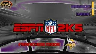 MWG -- ESPN NFL 2K5 -- Vikings Franchise Mode, S1 W1