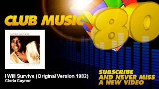 Gloria Gaynor - I Will Survive - Original Version 1982 - ClubMusic80s