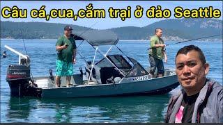Câu cá,bắt cua,cắm trại ở đảo hoang Seattle